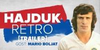 [TRAILER] HAJDUK RETRO #7   Gost: Mario Boljat