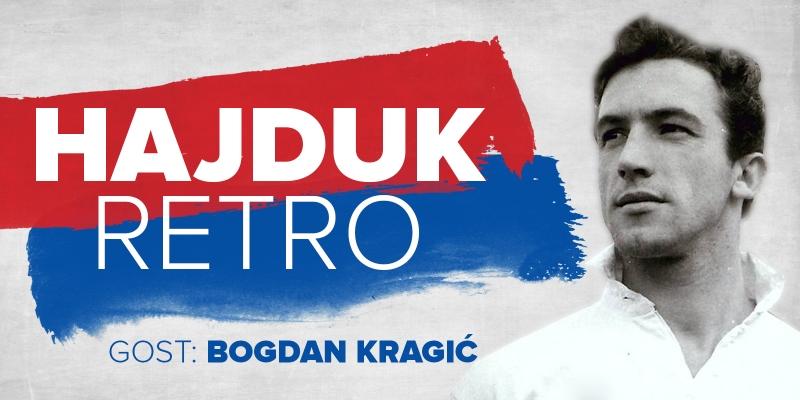 [TEASER] HAJDUK RETRO #3 | Gost: Bogdan Kragić