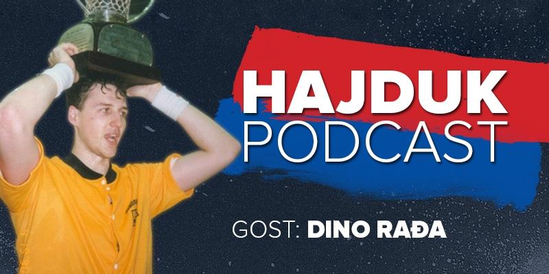 Hajduk Podcast #8: Gost: Dino Rađa