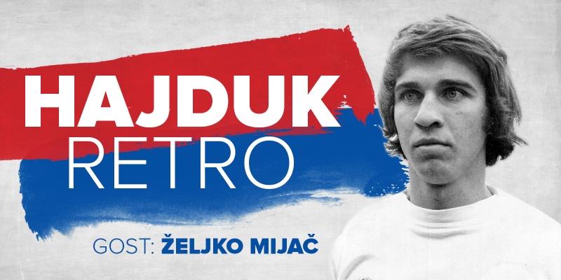 Hajduk Retro #4 | Gost: Željko Mijač